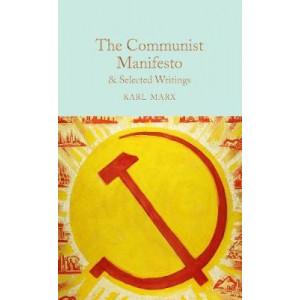 Communist Manifesto & Selected Writings