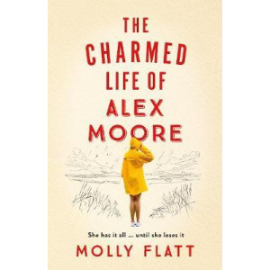 Charmed Life of Alex Moore, The