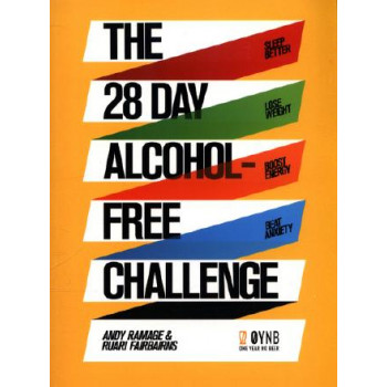 28 Day Alcohol-Free Challenge: Sleep Better, Lose Weight, Boost Energy, Beat Anxiety