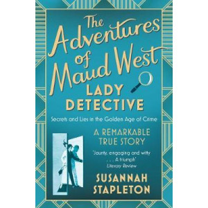 Adventures of Maud West, Lady Detective, The