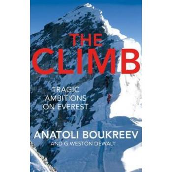 Climb: Tragic Ambitions on Everest