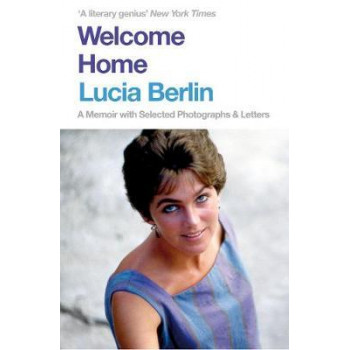 Welcome Home:  Memoir with Selected Photographs & Letters