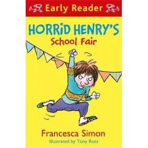 Horrid Henry Early Reader: Horrid Henry's School Fair