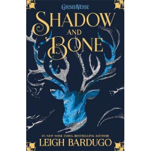 Grisha: Shadow and Bone: Book 1, The