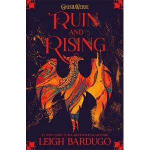 Grisha: Ruin and Rising: Book 3, The