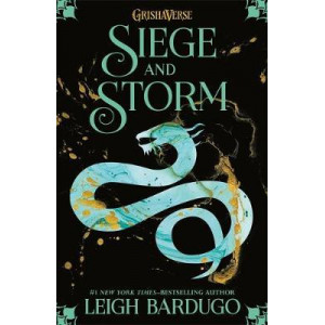 Grisha: Siege and Storm: Book 2, The