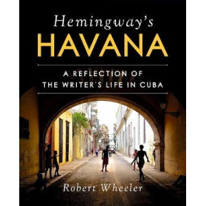 Hemingway's Havana