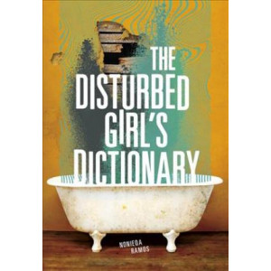 Disturbed Girl's Dictionary, The