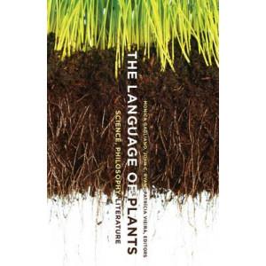Language of Plants: Science, Philosophy, Literature