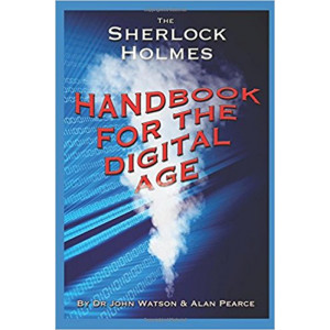 Sherlock Holmes Handbook for the Digital Age: Elementary Cyber Security
