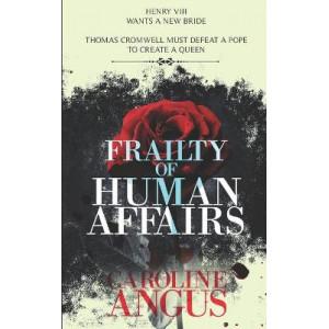 Frailty of Human Affairs