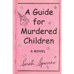 Guide For Murdered Children, A