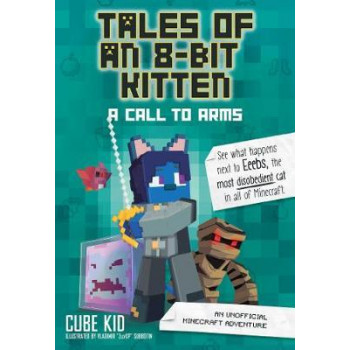 Tales of an 8-Bit Kitten (Book 2): A Call to Arms