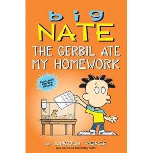 Big Nate:  Gerbil Ate My Homework