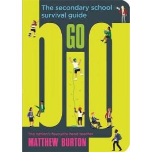 Go Big: The Secondary School Survival Guide