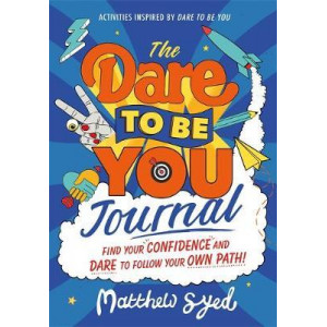 Dare to Be You Journal, The