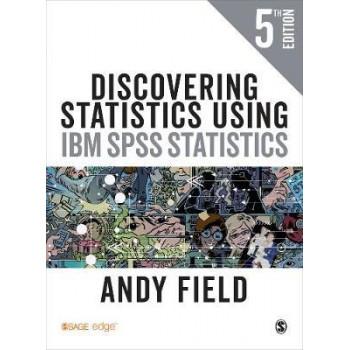 Discovering Statistics Using IBM SPSS Statistics 5E