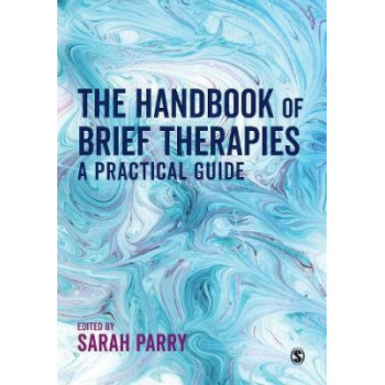Handbook of Brief Therapies, The: A practical guide