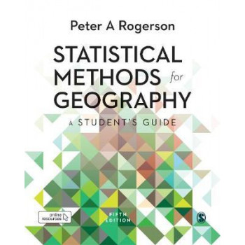Statistical Methods for Geography: A Student's Guide (5th Edition, 2019)