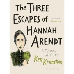 Three Escapes of Hannah Arendt: A Tyranny of Truth, The