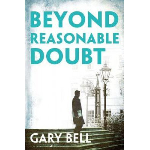 Beyond Reasonable Doubt: Elliot Rook, QC: Book 1