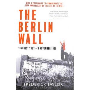 Berlin Wall: 13 August 1961 - 9 November 1989, The