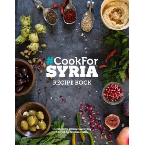 #Cook for Syria : The Recipe Book: 2016