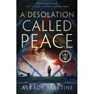 Desolation Called Peace