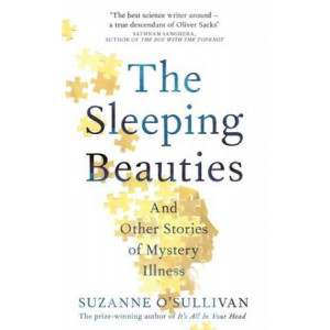 Sleeping Beauties: And Other Stories of Mystery Illness