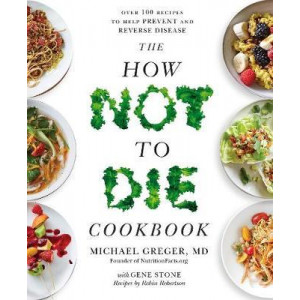 How Not to Die Cookbook, The