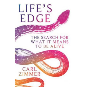 Life's Edge: Search for What It Means to Be Alive