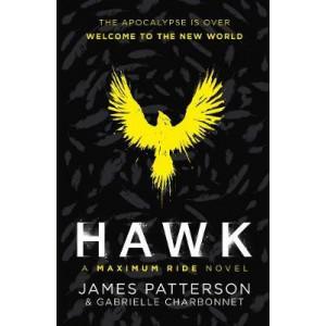 Hawk:  Maximum Ride Novel: (Hawk 1)