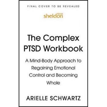 Complex PTSD Workbook, The