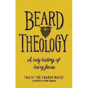 Beard Theology: A holy history of hairy faces