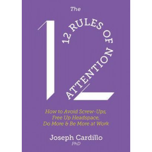 12 Rules of Attention, The