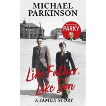 Like Father, Like Son:  family story