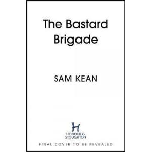 Bastard Brigade, The