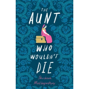 Aunt Who Wouldn't Die, The