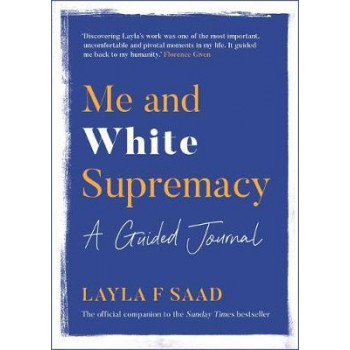 Me and White Supremacy:  Guided Journal