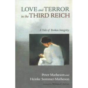 Love and Terror in the Third Reich
