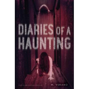 Diaries of a Haunting: Diary of a Haunting; Possession