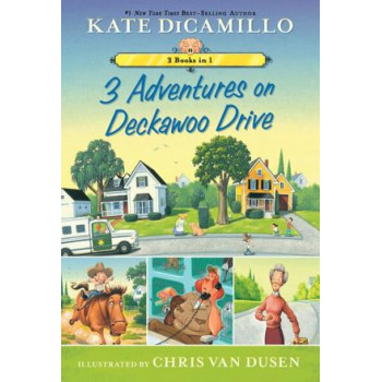 3 Adventures on Deckawoo Drive: 3 Books in 1