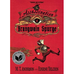 Assassination of Brangwain Spurge, The