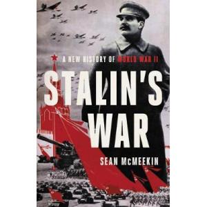 Stalin's War: A New History of World War II (USA Edition)