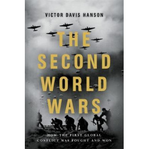 Second World Wars: How the First Global Conflict Was Fought and Won, The
