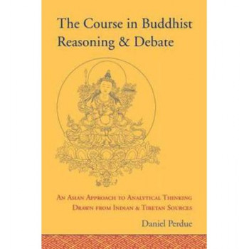 Course In Buddhist Reasoning And Debate