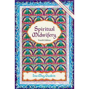 Spiritual Midwifery 4e