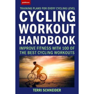 Cycling Workout Handbook: Improve Fitness with 100 of the Best Cycling Workouts