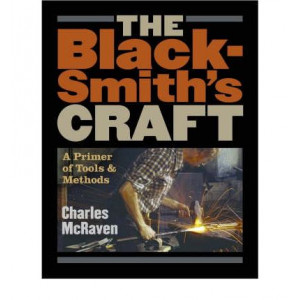 Blacksmith's Craft : a Primer of Tools & Methods