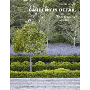 Gardens in Detail: 100 Contemporary Designs